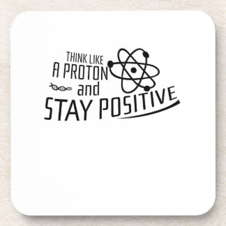 Think Like A Proton Science Cool Gift Coaster