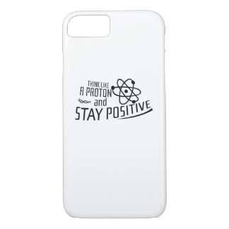Think Like A Proton Science Cool Gift iPhone 8/7 Case