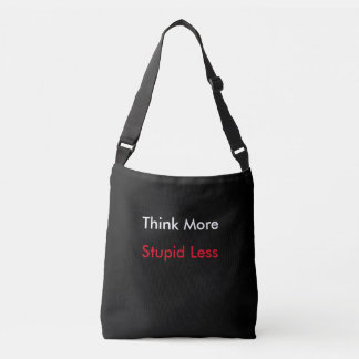 Think More across body tote