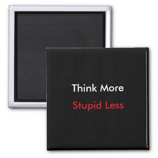 Think More magnet