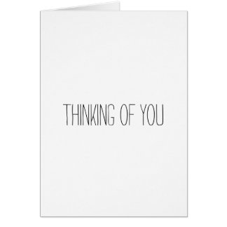 Think Of You And... pizza, cleaning my house,.. Card