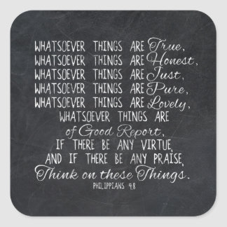 Think on These Things Christian Bible Scripture Square Sticker