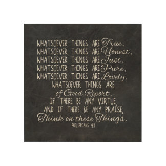 Think on These Things Christian Bible Scripture Wood Prints