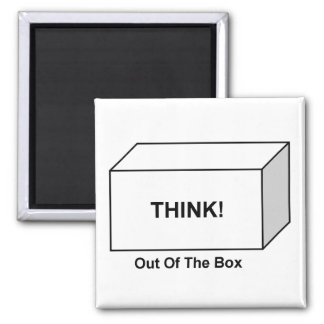Think out of the Box Magnet