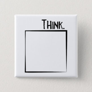 Think Outside The Box Literal Typography 2 Inch Square Button