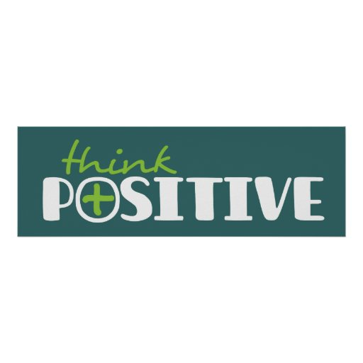 Think positive graphic long green poster