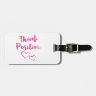 Think Positive Watercolor Quote Luggage Tag