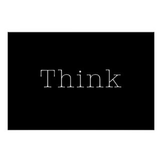 Think Quotes Inspirational Thought Quote Black Poster
