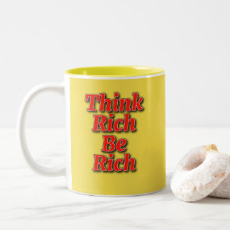 """Think Rich"" 11 oz Two-Tone Mug"