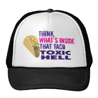 Think what s inside that taco hat