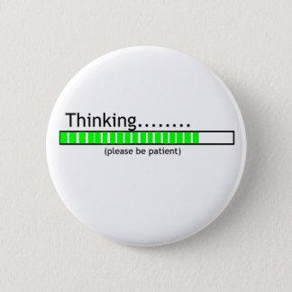Thinking.... 2 Inch Round Button