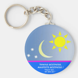 Thinking Goodness, Manifests Goodness Keychain