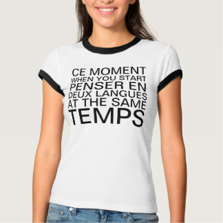 Thinking in French and English T-Shirt