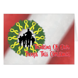 Thinking Of Our Troops Card