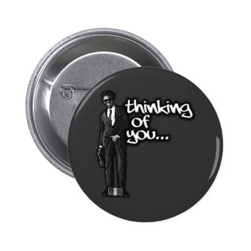 Thinking of You 2 Inch Round Button