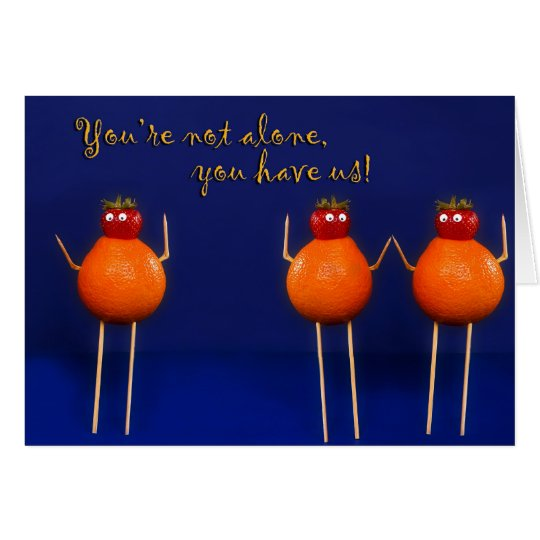 Thinking of You - Encouragement -Humour Card