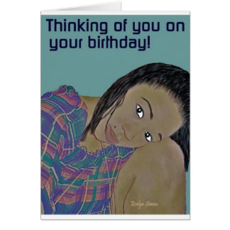 Thinking of you on your birthday Card