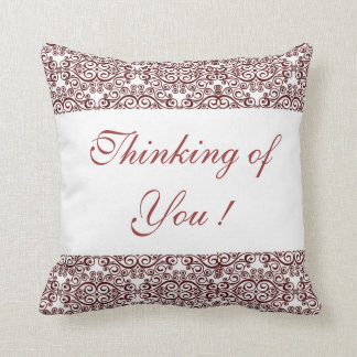 Thinking of You ! Throw Pillow