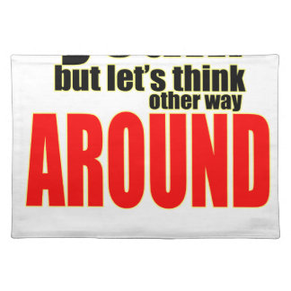 thinking other way around argument peace solution placemat