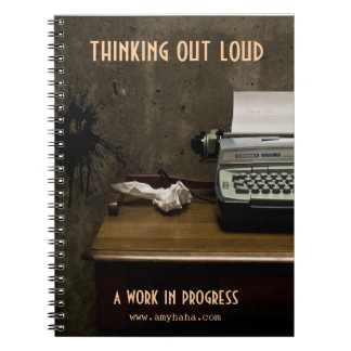 Thinking Out Loud Journal Spiral Note Books