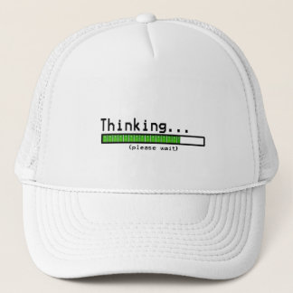 Thinking... Please Wait Trucker Hat