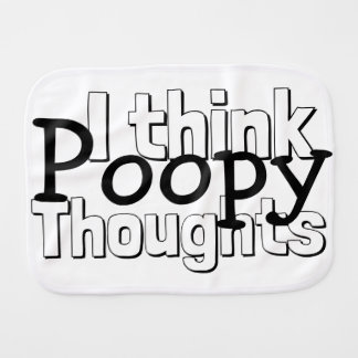 Thinking Poopy Thoughts Burp Cloth