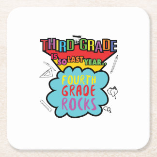 Third Grade is So Last Year  3rd Grade Funny Gifts Square Paper Coaster