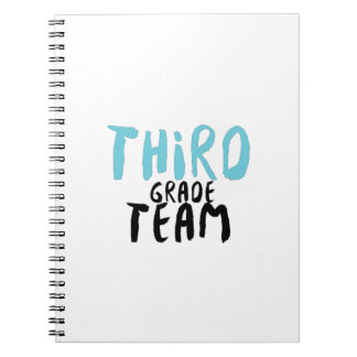 Third Grade Team , 3rd Third Grade Teacher Notebook