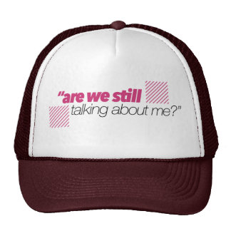 Thirsty Wear - Still Talking Truckers Cap Trucker Hat