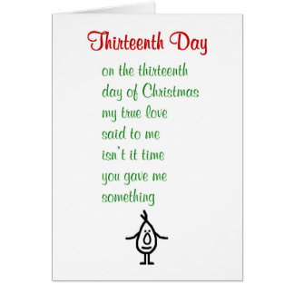 Thirteenth Day - A funny Christmas poem Card