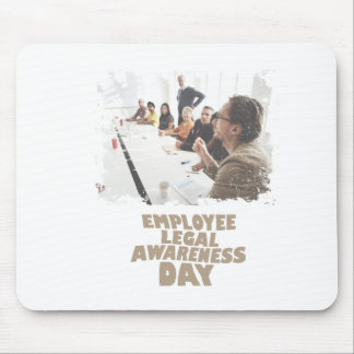 Thirteenth February - Employee Legal Awareness Day Mouse Pad