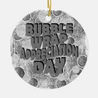 Thirtieth January - Bubble Wrap Appreciation Day Ceramic Ornament