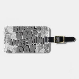 Thirtieth January - Bubble Wrap Appreciation Day Luggage Tag