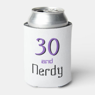 Thirty and Nerdy Can Cooler