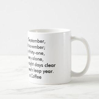 Thirty days hath September Coffee Mug