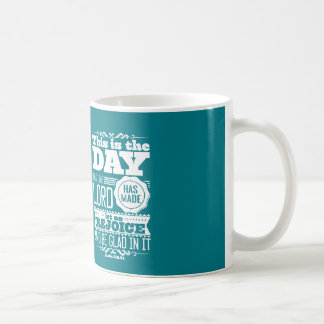 This are the day that the LORD has maggot Coffee Mug