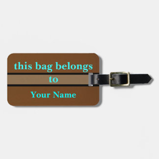 This Bag Belongs To Luggage Tag