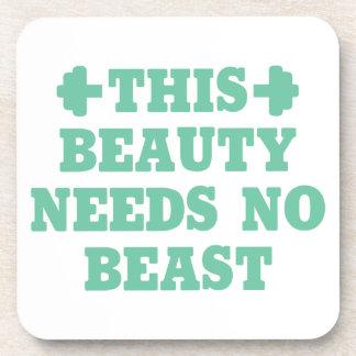 This Beauty Needs No Beast Coaster