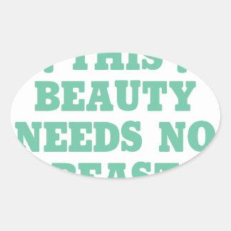 This Beauty Needs No Beast Oval Sticker