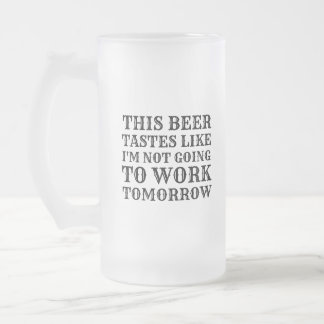 This Beer Tastes Like Frosted Glass Beer Mug
