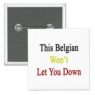 This Belgian Won t Let You Down Pin
