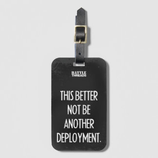 """This better not be another deployment"" tag"