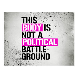 This Body is Not a Political Battleground - - LGBT Postcard