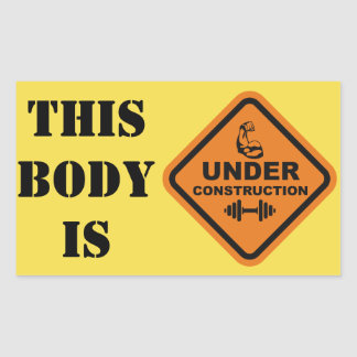 This Body Is Under Construction Sticker