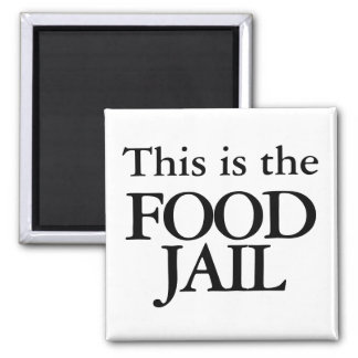 This box is the food jail square magnet