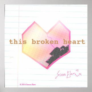 """""""This Broken Heart"""" poster"""
