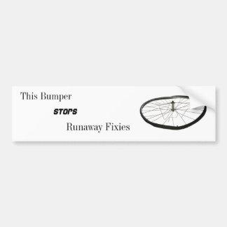This Bumper Stops Runaway Fixies Bumper Sticker