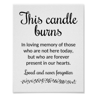This Candle Burns Memorial Wedding Sign -Rochester