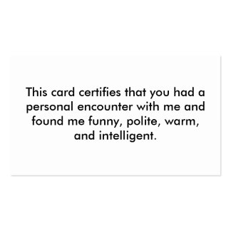This card certifies that you had a personal enc... business card