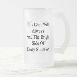 This Chef Will Always Find The Bright Side Of Ever Frosted Glass Beer Mug